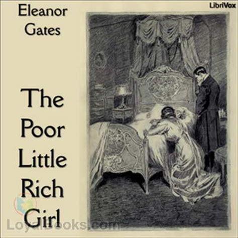 poor  rich girl  eleanor gates   loyal