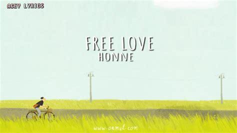#love songs #love song lyrics #love lyrics #love words #love quotes #lovelyricslovewords #love sayings #freddie mercury #i was born to love you. Honne - Free Love (lyrics / lyric Video) - YouTube