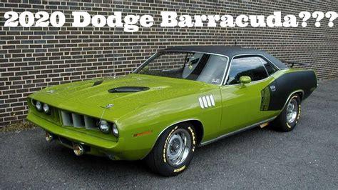dodge cuda 2020 2020 dodge barracuda its really happening 800 hp