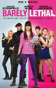 Barely Lethal – A Teen Spy Comedy Made in the Spirit of ...