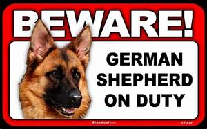 BEWARE Guard Dog on Duty Sign - German Shepherd Business ...