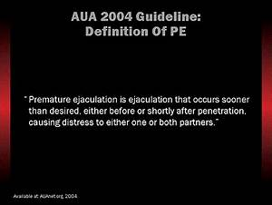American Psychologic Association Evolving Diagnosis And Management Of Ejaculatory Disorders