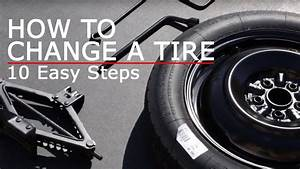How To Change A Tire - 10 Easy Steps