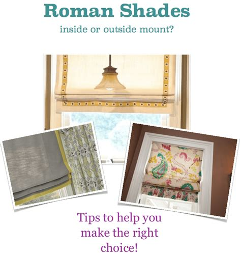 Roman Shades Essential Tips For Choosing An Inside Or