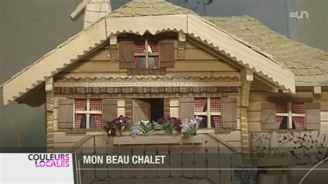 fr louis barras fabrique des chalets miniatures tout en bois couleurs locales tv play rts