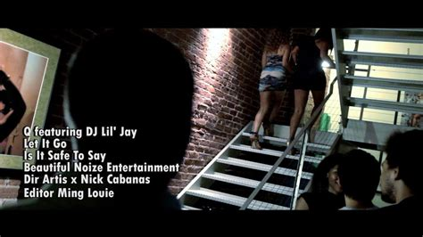 Let It Go Ft. Dj Lil' Jay [official Music Video] By