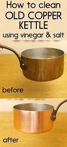 How To Clean An Old Copper Kettle Using Vinegar And Salt - Cleaningtutorials Net