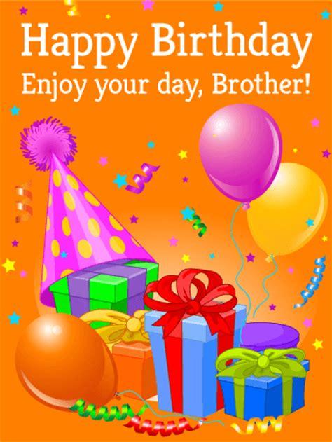 enjoy  day happy birthday card  brother
