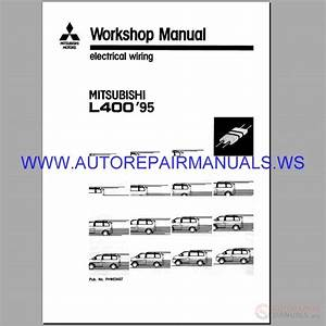 Mitsubishi Motors L400 U0026 39 95 Chassis Electrical Wiring Workshop Manual 1994