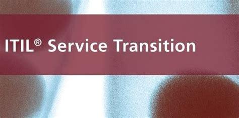 itil service management itil service transition