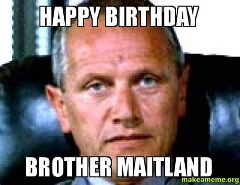 Birthday Brother Meme - birthday happy carte de voeux