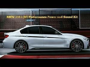 M Performance Power Kit : bmw 340i m performance power and sound kit youtube ~ Jslefanu.com Haus und Dekorationen