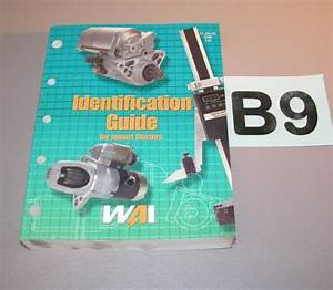2000 Wai Identification Guide For Import Starters Parts