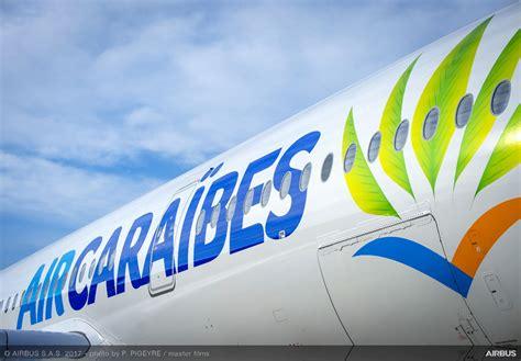air caraibes reservation siege le premier airbus a350 900 d 39 air caraïbes prend les airs