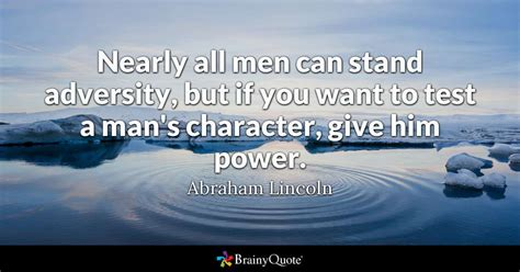 abraham lincoln   men  stand adversity