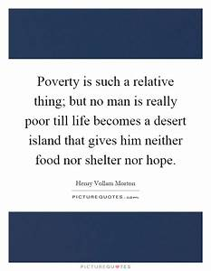 Poverty is such... Food Poverty Quotes