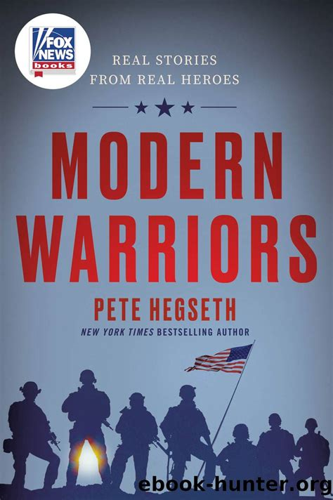 Modern Warriors by Pete Hegseth - free ebooks download
