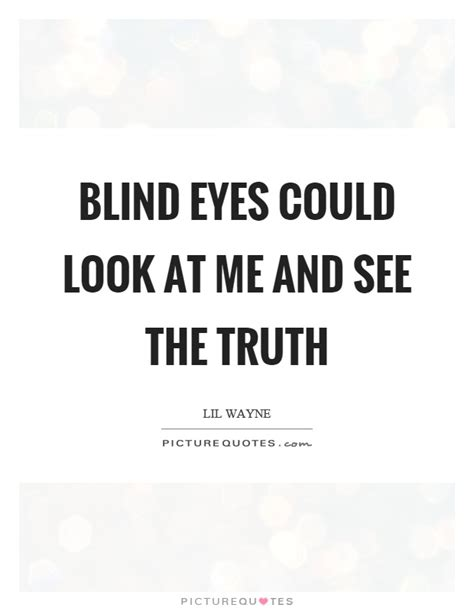Look At Me In The Eyes Quotes