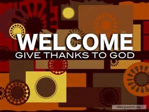 service background for church services welcome give thanks to god