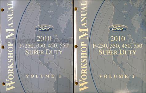 automotive service manuals 2008 ford f series super duty interior lighting 2010 ford f super duty f250 f350 f450 f550 repair shop manual set original