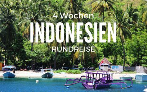 4 Wochen Indonesien Rundreise für Backpacker mit ...