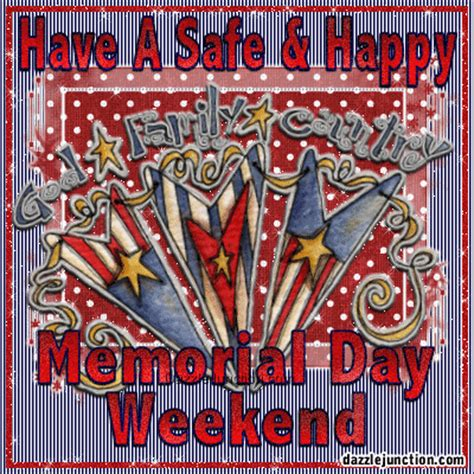 safe  happy memorial day weekend pictures