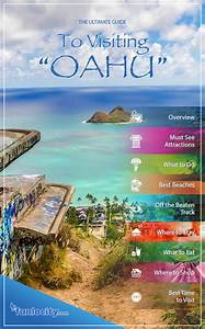The Ultimate Guide To Visiting Oahu Live Your Aloha