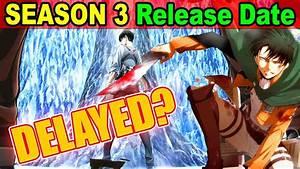 Attack On Titan Season 3 DELAYED Season 3 Release Date