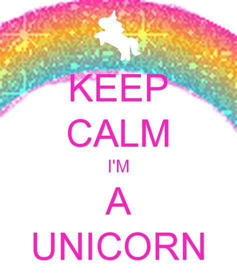 Keep Calm I'm A Unicorn Poster  Sophie  Keep Calmomatic
