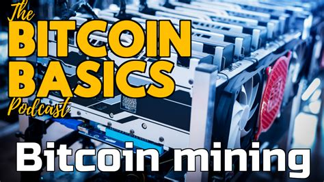 About podcast a podcast examining bitcoin fundamentals, politics, money and economics and also shares information, resources and content. Bitcoin Basics: #10 What is Bitcoin mining? (42) : CoinCompass