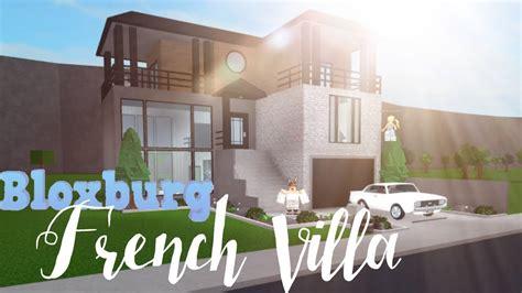 bloxburg modern french villa  youtube