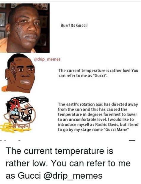 Gucci Mane Memes - 25 best memes about radric davis radric davis memes