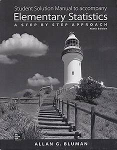 Student Solution Manual To Accompany Elementary Statistics