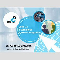 Simply Initiate Pte Ltd Crm And Ecommerce Systems Integration
