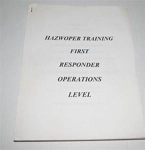 Hazwoper Training First Responder Operations Level