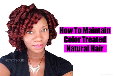 5 Tips For Maintaining Color Treated Natural Hair Veepeejay