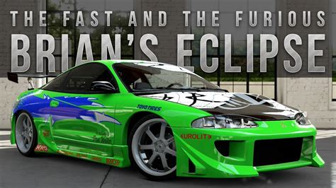 forza  fast furious car build brians eclipse youtube