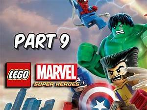 LEGO Marvel Super Heroes Gameplay Walkthrough - Part 9 ...
