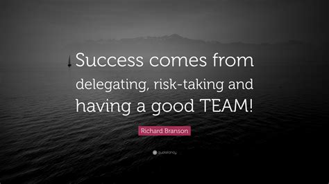 richard branson quote success   delegating