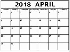 April 2019 Calendar Editable April 2018 Calendar Printable Templates