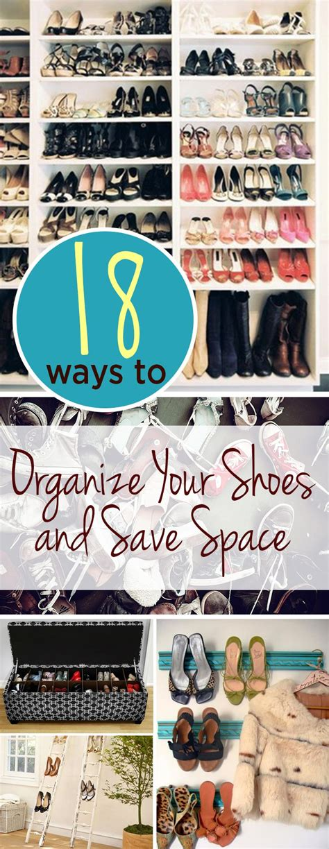 organize shoes in small space 18 ways to organize your shoes and save space organizing and spaces