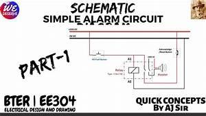 Quick Concept  Schematic Of Simple Alarm Circuit Basics