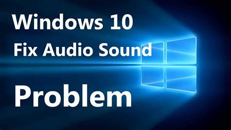 No Sound On Laptop Windows 10 Methods To Fix Windows 10 Volume Control Is Not Working