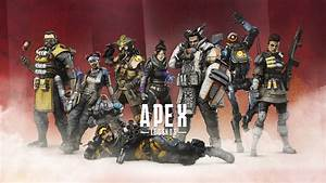 apex legends all characters hd wallpapers hd