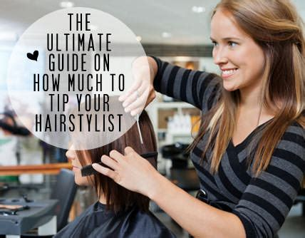 how much to tip your hairstylist the ultimate guide