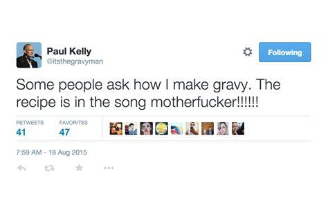 This Paul Kelly Parody Twitter Account Loves Gravy