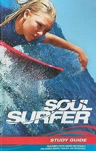 Soul Surfer, Study Guide by Outreach Publishing — Reviews ...