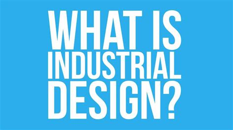 what is design what is industrial design