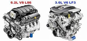 Gm U2019s New 6 2 Liter V8 L86 Vs  3 6 Liter Twin Turbo V6 Lf3  By The Numbers