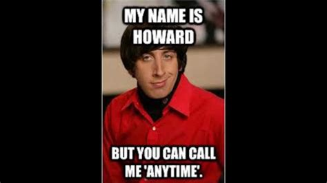 Howard Meme - lists of 12 12 howard wolowitz memes big bang theory funny youtube